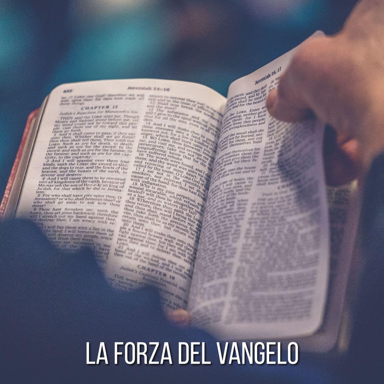 La forza salvifica del Vangelo